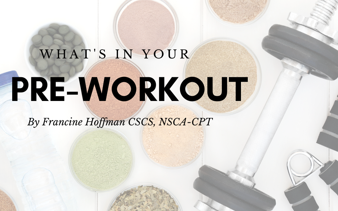What's In Your Pre-Workout?